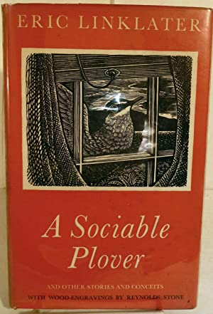 A Sociable Plover And Other Stories And Conceits by Eric Linklater: Stone, Reynolds (Illustrator)