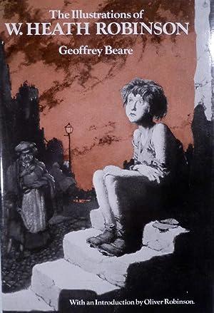 The Illustrations of W. Heath Robinson: Beare, Geoffrey