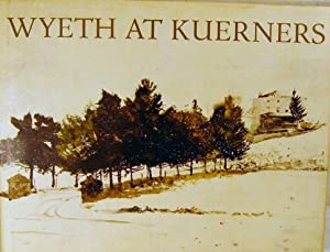 Wyeth at Kuerners: Wyeth, Betsy James