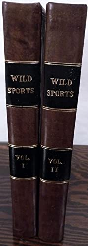Wild Sports Of The West. With Legendary Tales, And Local Sketches: Maxwell, William Hamilton
