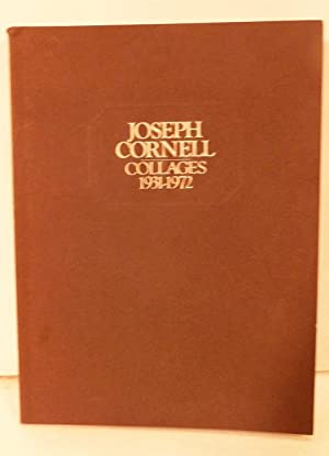 Joseph Cornell Collages 1931-1972; With texts by: Cornell, Joseph
