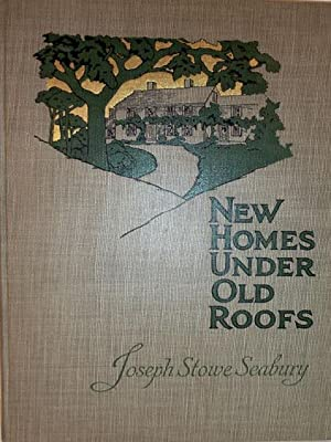 New Homes Under Old Roofs: Seabury, Joseph Stowe