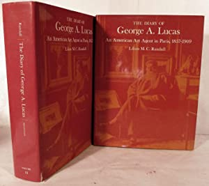 The Diary of George A. Lucas: An American Art Agent In Paris,1857-1909: Lucas, George A.