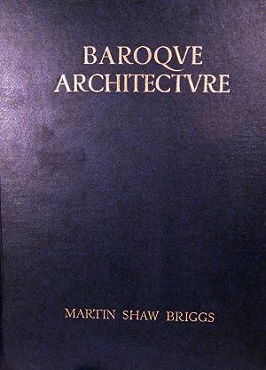 Baroque Architecture: Briggs, Martin Shaw