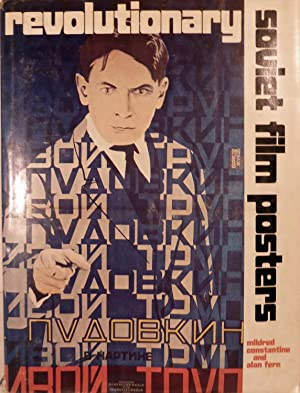 Revolutionary Soviet Film Posters: Constantine, Mildred & Alan Fern