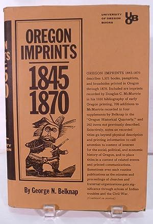 Oregon Imprints 1845-1870: Belknap, George N.