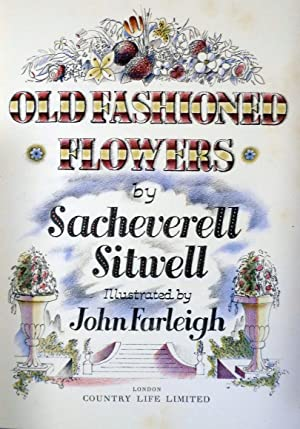 Old Fashioned Flowers By Sacheverell Sitwell