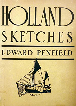 Holland Sketches: Penfield, Edward