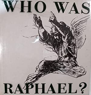 Who Was Raphael: Ponente, Nello
