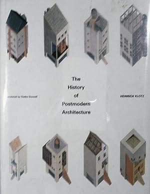 The History of Postmodern Architecture: Klotz, Heinrich