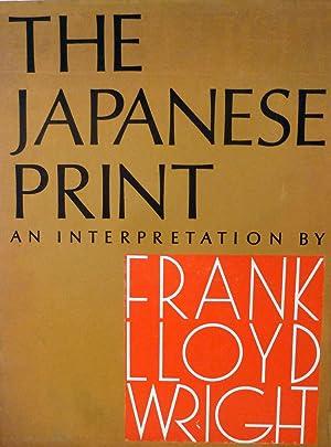 The Japanese Print An Interpretation: Wright, Frank Lloyd