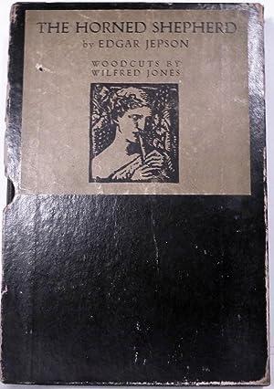 The Horned Shepherd by Edgar Jepson: Jones, Wilfred (Illustrator)