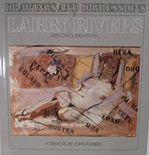 Drawings and Digressions [LARRY RIVERS]: Brightman, Larry & Carol Brightman
