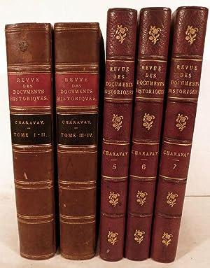 Revue Des Documents Historiques Suite De Pieces Curieuses Et Inedites Publiees Avec Des Notes Et ...
