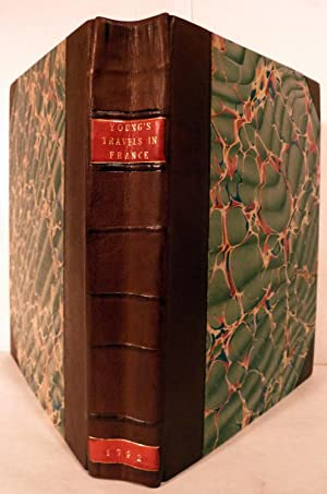 Travel, During The Years 1787, 1788, and 1789. Undertaken more particularly with a View of ...