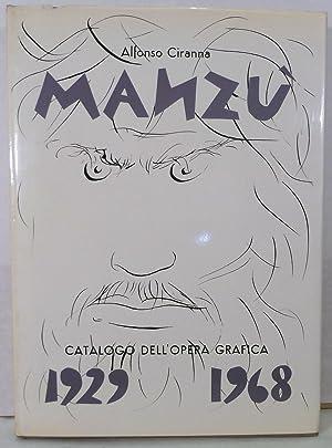 Giacomo Manzu; Catalogo Delle Opere Grafische [Incisione E Lithografie] 1929-1968: Ciranna, Alfonso