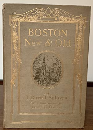 Boston New and Old: Sullivan, T. Russell