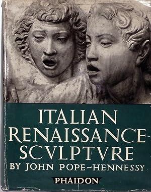 Italian Renaissance Sculpture: Pope-Hennessy, John
