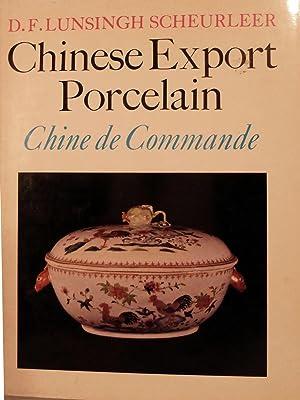 Chinese Export Porcelain Chien de Commande: Lunsingh Scheurleer, D.F.