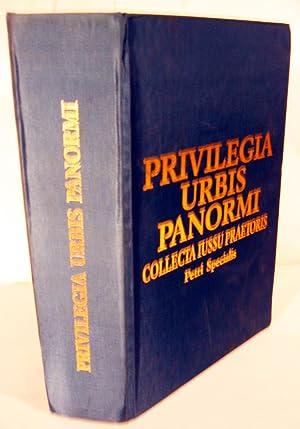 Privilegia Urbis Panormi Collecta Iussu Praetoris Petri Specialis: Fardella, Enrico Mazzarese (...