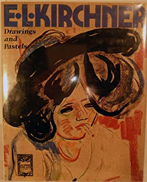 Ernst Ludwig Kirchner Drawings and Pastels; Edited by Roman Norbert Ketterer with the cooperation...