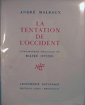 La Tentation De L'Occident: Malraux, Andre