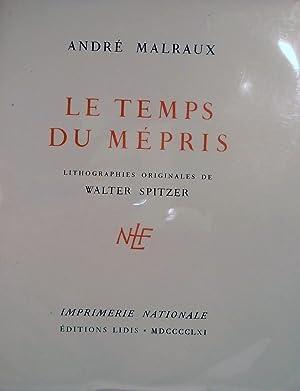 Le Temps Du Mepris: Malraux, Andre