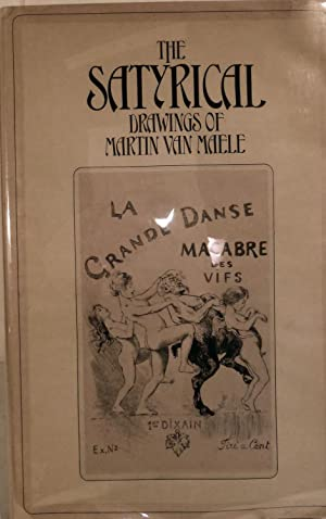 The Satyrical Drawings of Martin Van Maele: Maele, Martin Van
