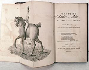 A Treatise On Military Equitation: Tyndale, W.