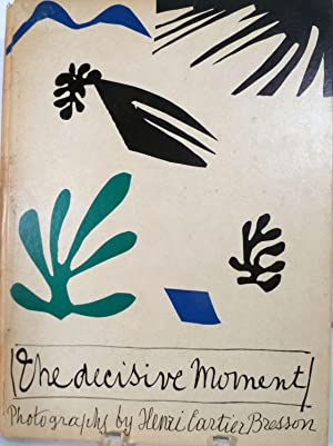 The Decisive Moment: Bresson, Henri Cartier