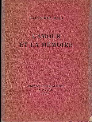 L'Amour Et La Memoire: Dali, Salvador