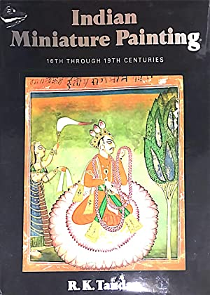 Indian Miniature Painting. 16th through 19th centuries