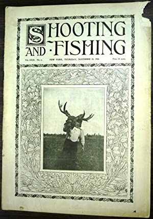 Shooting & Fishing Vol. XXIX No. 6 Periodical Nov. 22, 1900