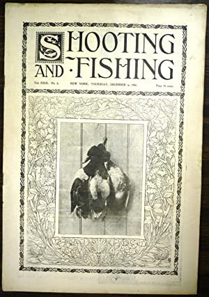 Shooting & Fishing Vol. XXIX No. 8 Periodical Dec. 6, 1900