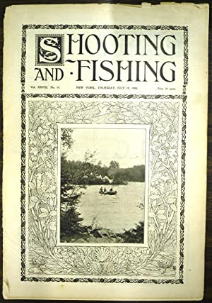 Shooting & Fishing Vol. XXVIII No. 14 Periodical July 19, 1900