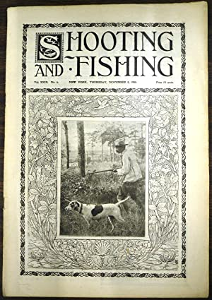 Shooting & Fishing Vol. XXIX No. 4 Periodical November 8, 1900
