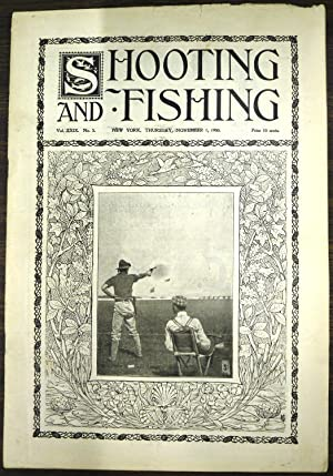 Shooting & Fishing Vol. XXIX No. 3 Periodical November 1, 1900