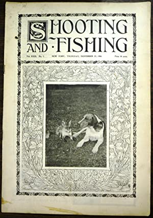 Shooting & Fishing Vol. XXIX No. 7 Periodical Nov. 29, 1900