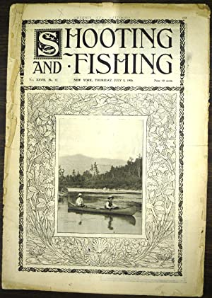 Shooting & Fishing Vol. XXVIII No. 12 Periodical July 5, 1900