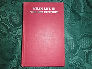 Welsh Life in the Eighteenth Century