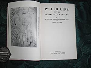 Welsh Life in the Eighteenth Century: Davies, Leonard Twiston, Sir and Averyl Edwards