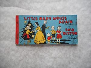 Little Mary Mouse Again . (The Original ' Mary Mouse Series '): Blyton Enid