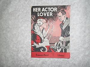 Her Actor Lover: Vivien Cross