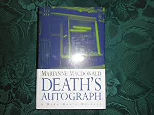 Death's Autograph. A Dido Hoare Mystery (SIGNED Presentation copy): MacDonald, Marianne