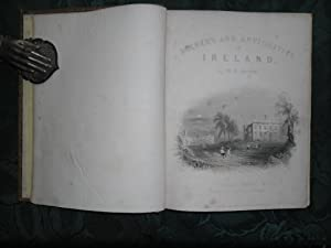 The Scenery and Antiquities of Ireland, Illustrated from Drawings by W. H. Bartlett - Volume II (...