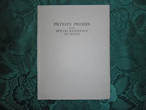Private Presses with Special Reference to Wales.