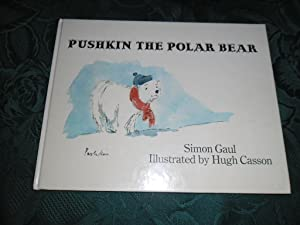 Pushkin the Polar Bear (SIGNED Copy): Gaul, Simon