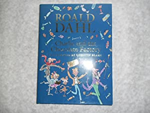 Charlie and the Chocolate Factory. 1st Edition: Dahl, Roald, Illustrated