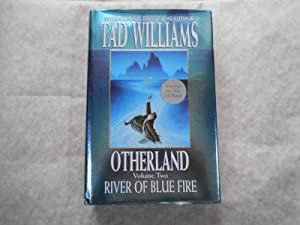 Otherland. Volume Two. River of Blue Fire (SIGNED Copy)