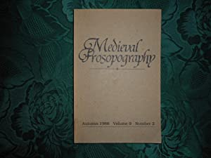 Medieval Prosopography Autumn 1988 Volume 9 Number 2